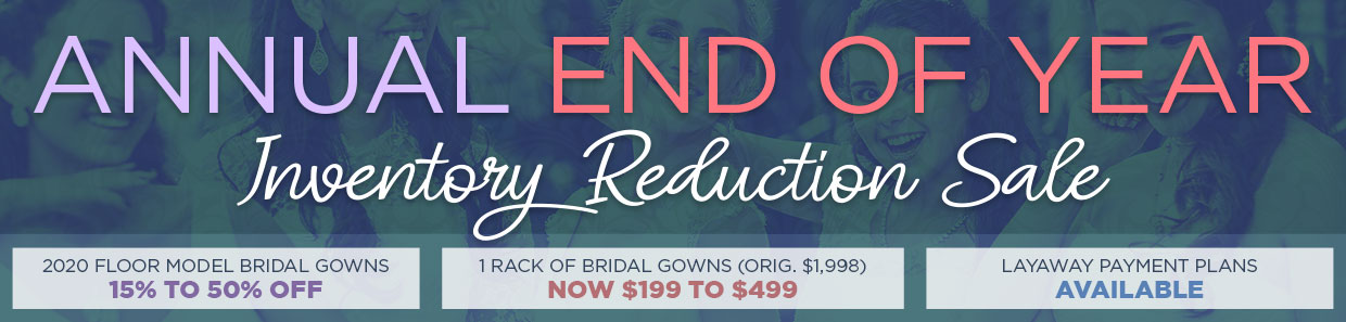 Annual End of Year Bridal Sale